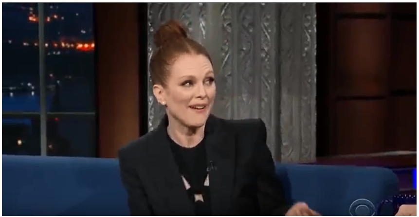 The Late Show with Stephen Colbert guest is Actress Julianne Moore ;